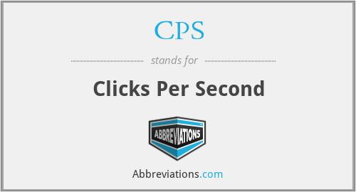 CPS - Clicks Per Second