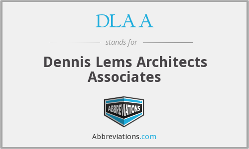 What does DLAA stand for?