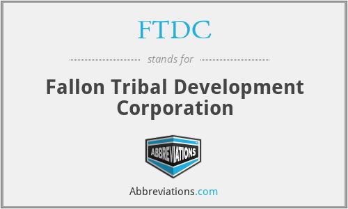 FTDC - Fallon Tribal Development Corporation