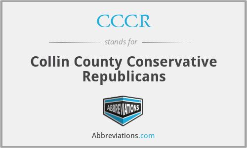 CCCR - Collin County Conservative Republicans