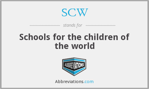 SCW - Schools for the children of the world