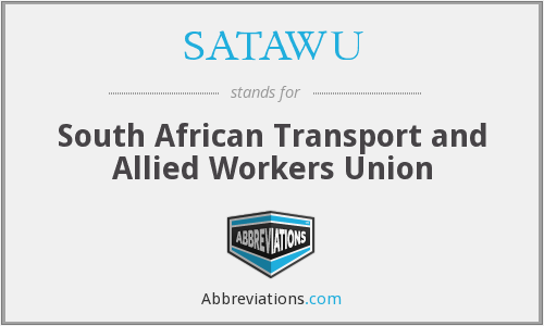 What does SATAWU stand for?