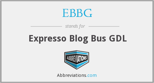 What does EBBG stand for?