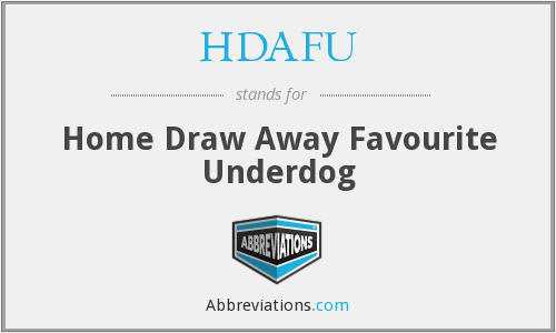 HDAFU - Home Draw Away Favourite Underdog