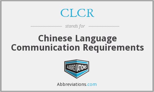CLCR - Chinese Language Communication Requirements