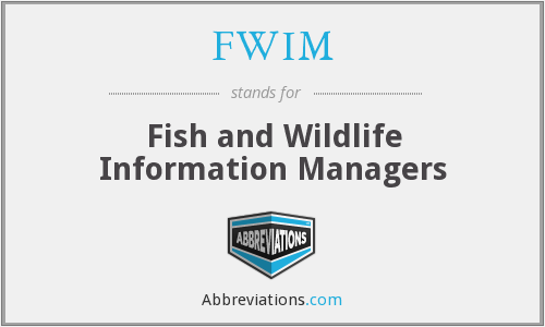 FWIM - Fish and Wildlife Information Managers