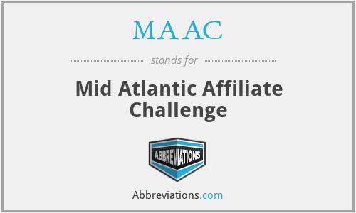MAAC - Mid Atlantic Affiliate Challenge