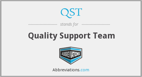 QST - Quality Support Team