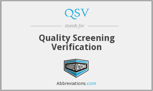 QSV - Quality Screening Verification