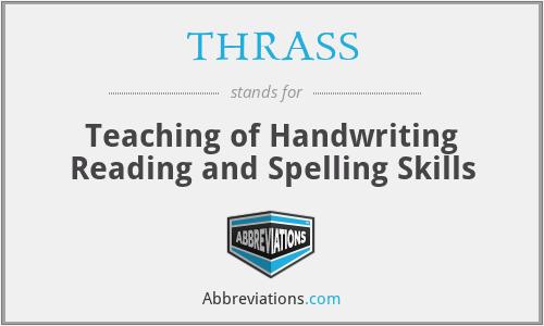THRASS - Teaching of Handwriting Reading and Spelling Skills