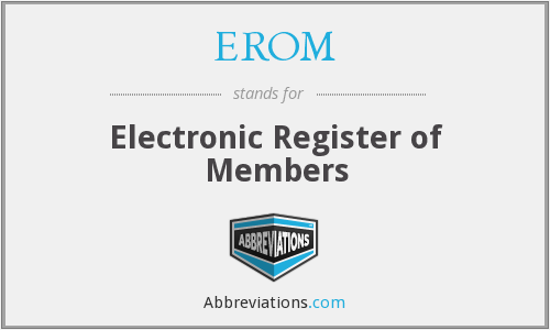 What does EROM stand for?