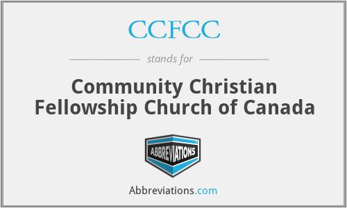 CCFCC - Community Christian Fellowship Church of Canada