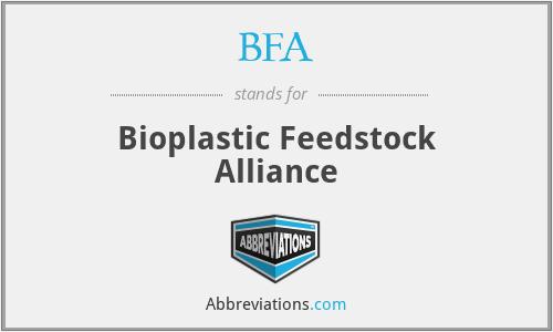 BFA - Bioplastic Feedstock Alliance
