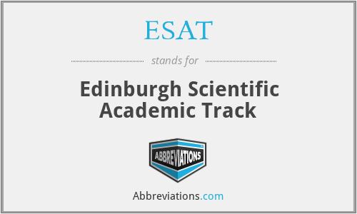 ESAT - Edinburgh Scientific Academic Track
