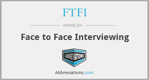 What does FTFI stand for?