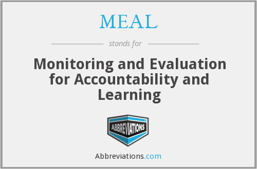 MEAL - Monitoring and Evaluation for Accountability and Learning