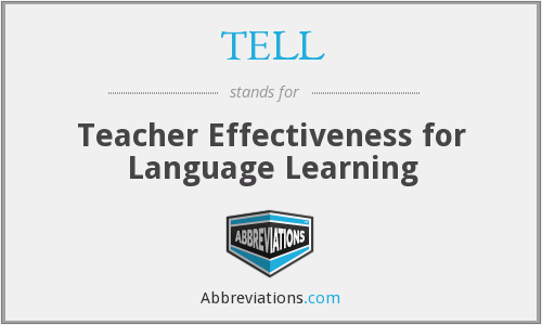 TELL - Teacher Effectiveness for Language Learning