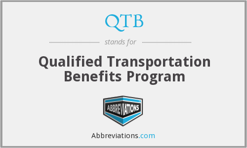 QTB - Qualified Transportation Benefits Program