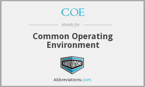 COE - Common Operating Environment