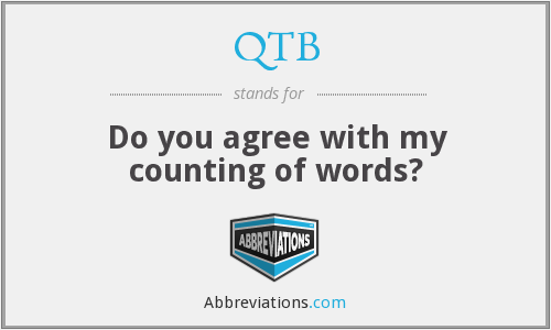 QTB - Do you agree with my counting of words?