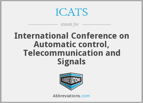 ICATS - International Conference on Automatic control, Telecommunication and Signals