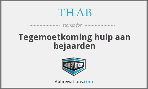 What does THAB stand for?