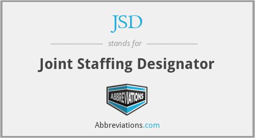 JSD - Joint Staffing Designator