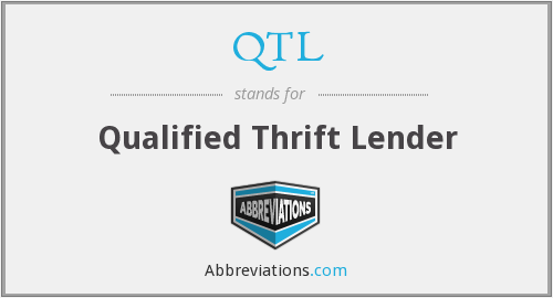 QTL - Qualified Thrift Lender