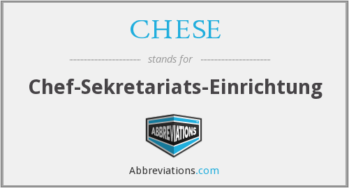 What does CHESE stand for?