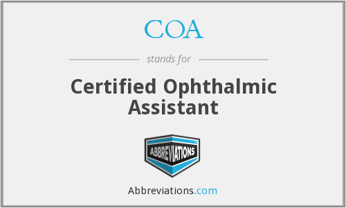 COA - Certified Ophthalmic Assistant