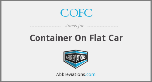 COFC - Container On Flat Car