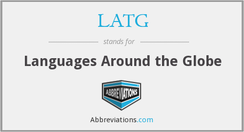 What does LATG stand for?