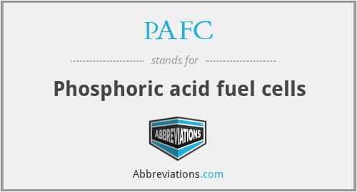PAFC - Phosphoric acid fuel cells