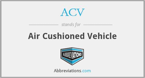 ACV - Air Cushioned Vehicle
