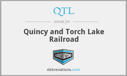 QTL - Quincy and Torch Lake Railroad