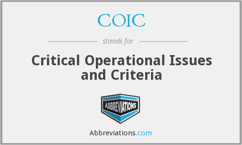 COIC - Critical Operational Issues and Criteria