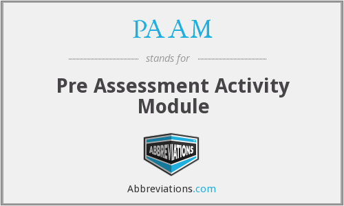 PAAM - Pre Assessment Activity Module