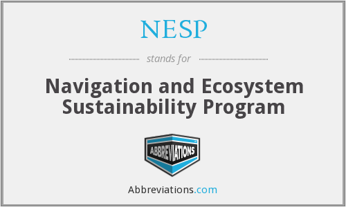 NESP - Navigation and Ecosystem Sustainability Program