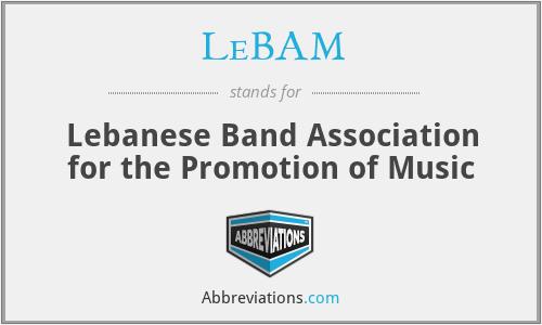 LeBAM - Lebanese Band Association for the Promotion of Music