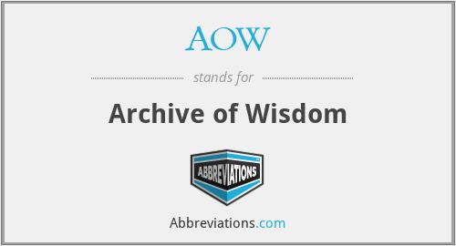 AOW - Archive of Wisdom