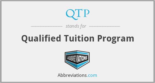 QTP - Qualified Tuition Program