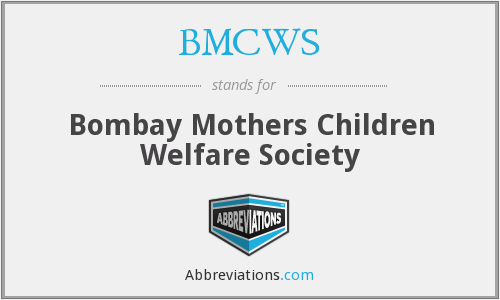 BMCWS - Bombay Mothers Children Welfare Society