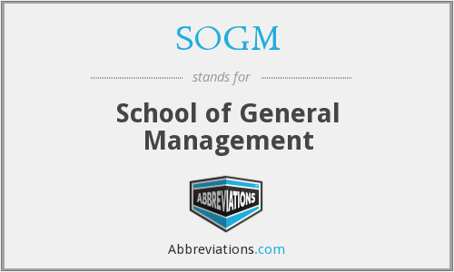 SOGM - School of General Management
