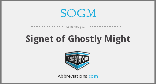 SOGM - Signet of Ghostly Might