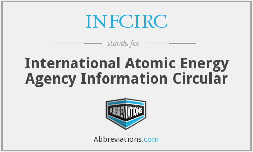 What does INFCIRC stand for?