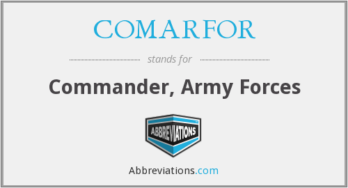 What does COMARFOR stand for?