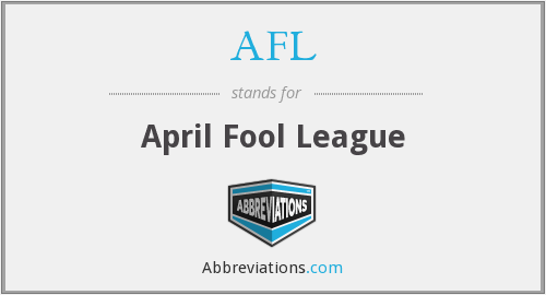 AFL - April Fool League