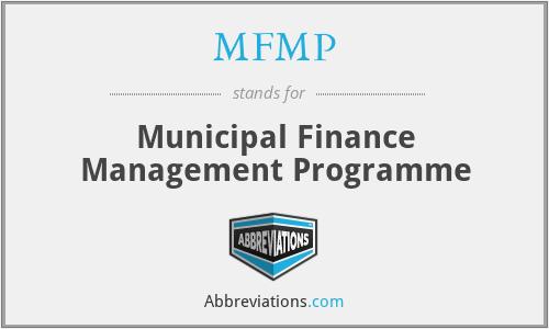 MFMP - Municipal Finance Management Programme