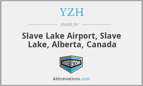 YZH - Slave Lake Airport, Slave Lake, Alberta, Canada