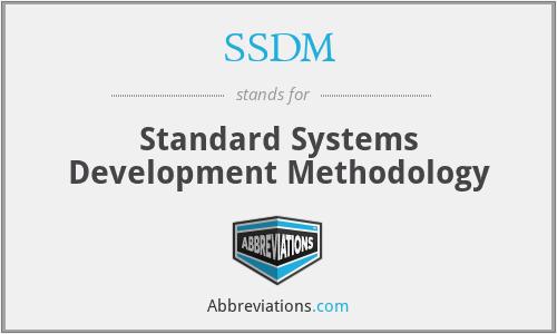 SSDM - Standard Systems Development Methodology
